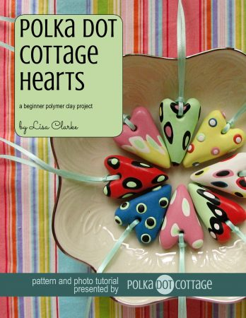 Polka Dot Cottage Hearts polymer clay tutorial by Lisa Clarke