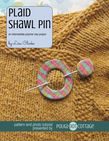 Plaid Shawl Pin polymer clay tutorial from Polka Dot Cottage