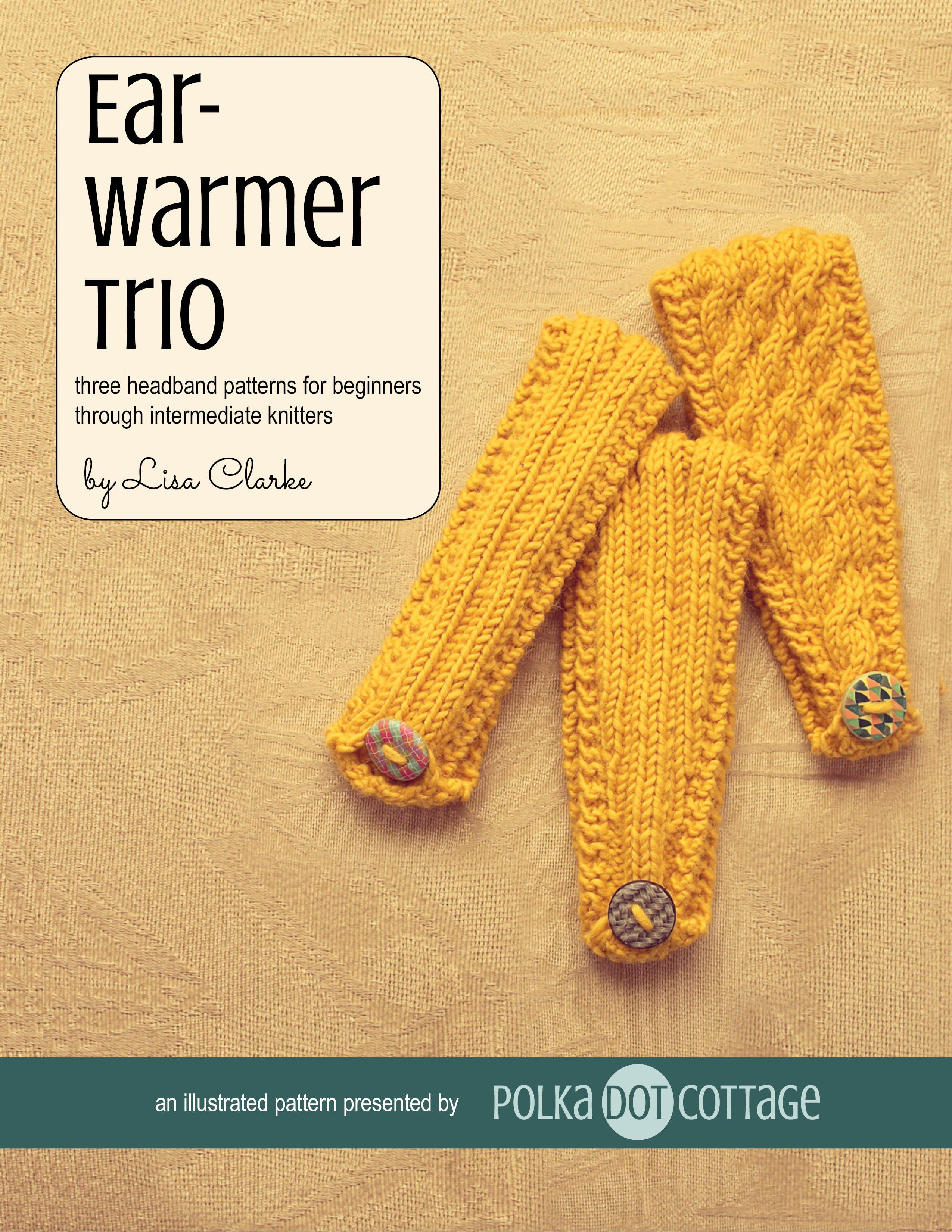 Loom Knitting Pattern Book Download : Earwarmer Trio Polka Dot Cottage