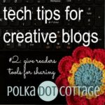 Tech tips for creative blogs: tip #2 - give your readers tools for sharing