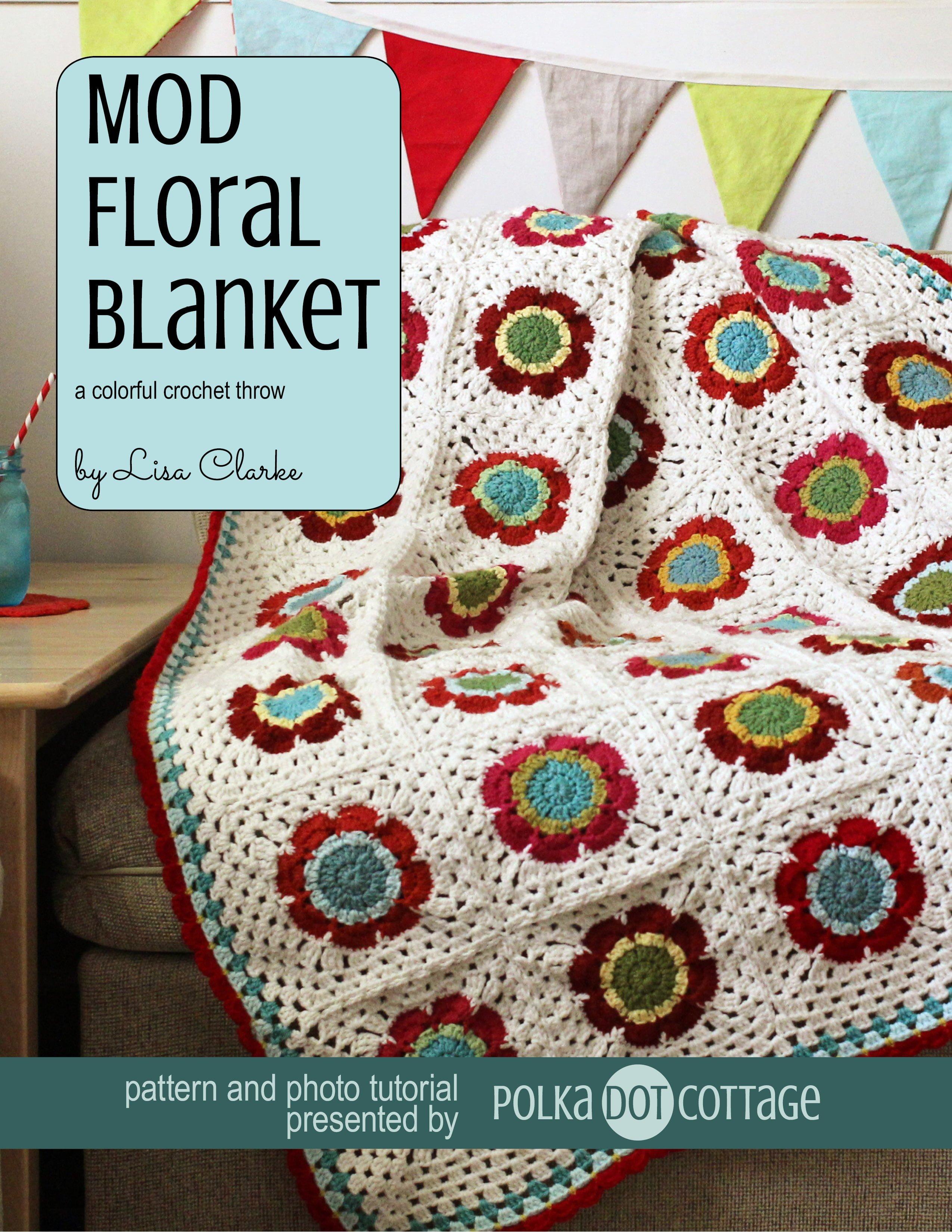 Mod Floral Blanket ⋆ Polka Dot Cottage