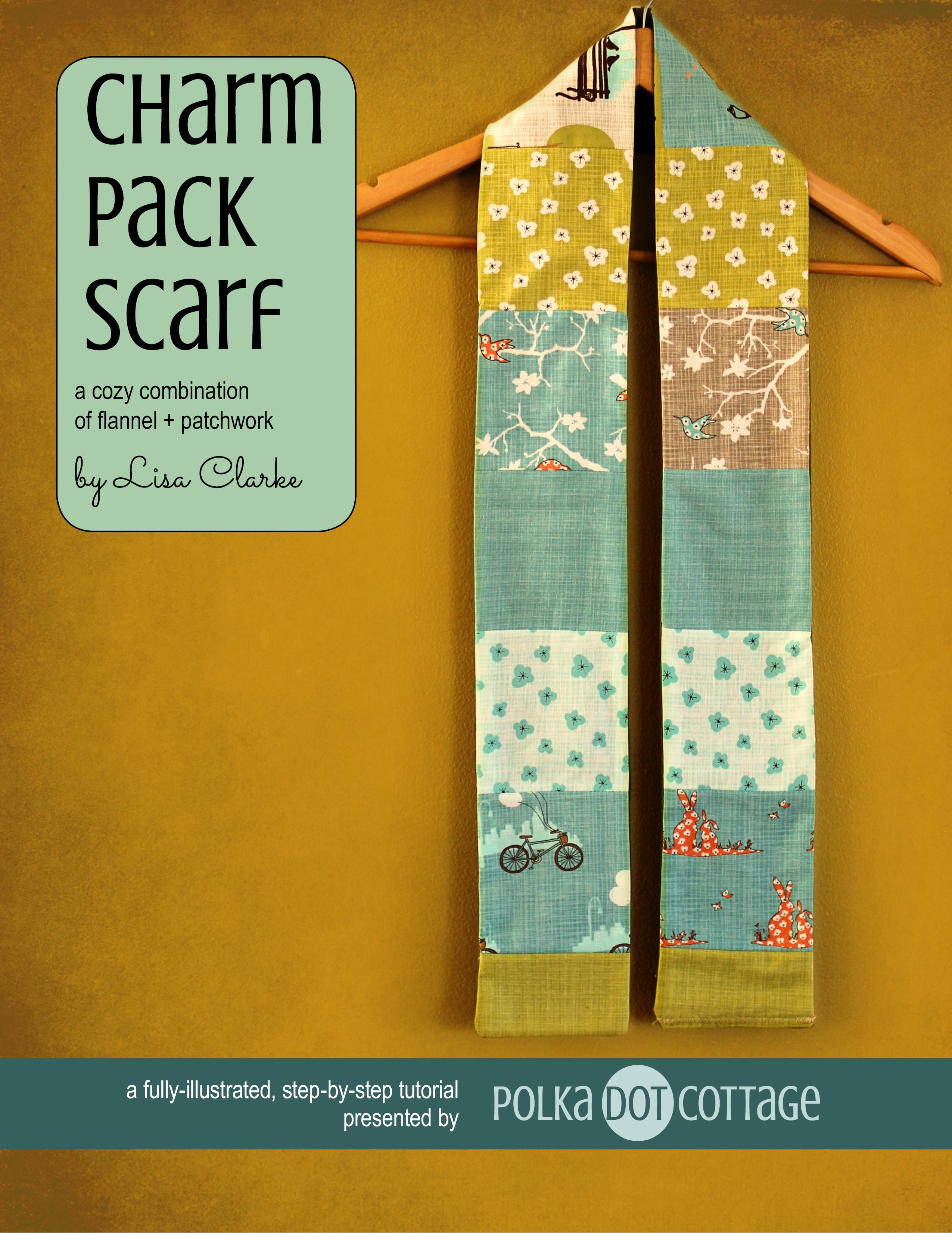 Charm Pack Scarf, an eBook tutorial from Polka Dot Cottage