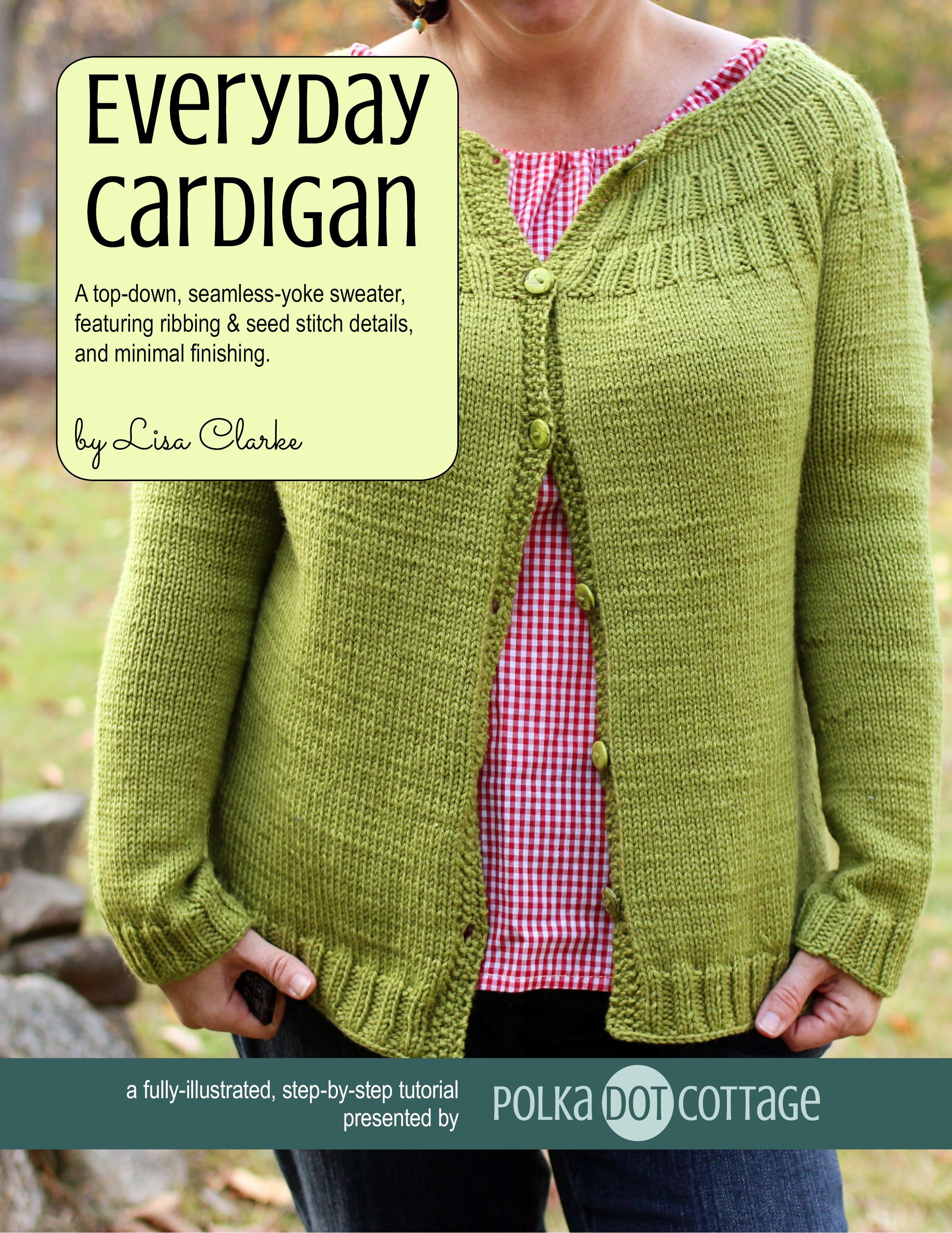 Everyday Cardigan, knitting pattern at Polka Dot Cottage