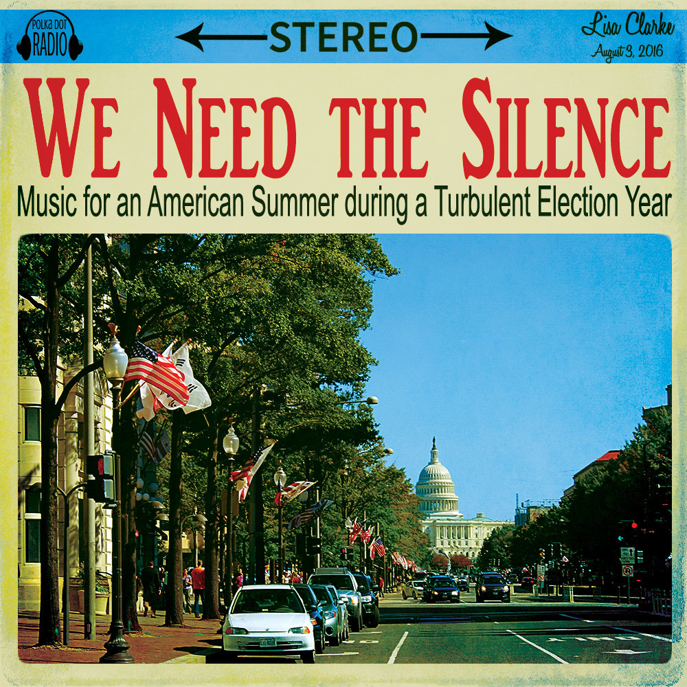 We Need the Silence, a new playlist at Polka Dot Cottage