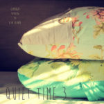 Quiet Time 3 - a new playlist at Polka Dot Cottage
