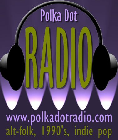 Polka Dot Radio: alt-folk, 1990's, indie pop