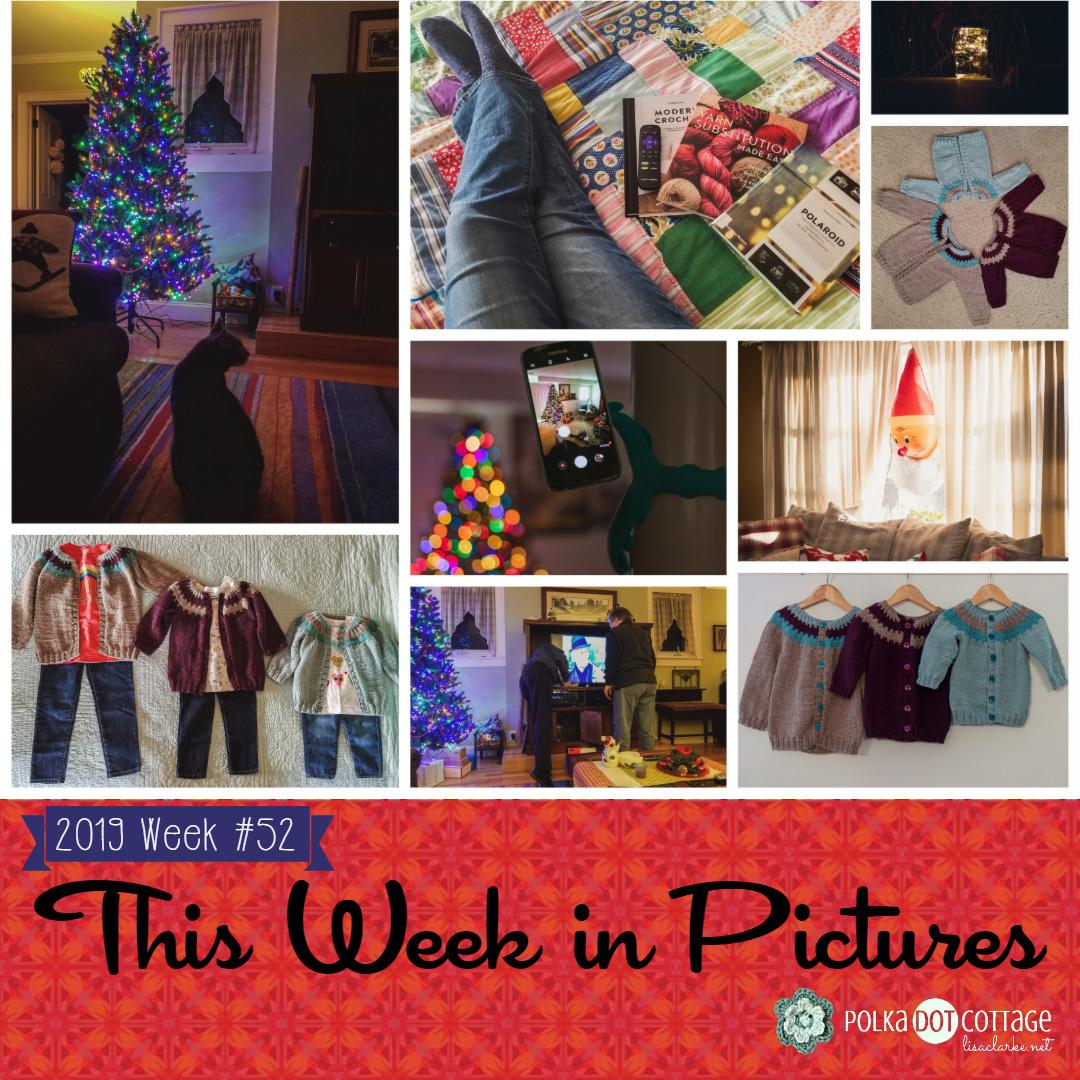 This Week in Pictures, Week 52, 2019